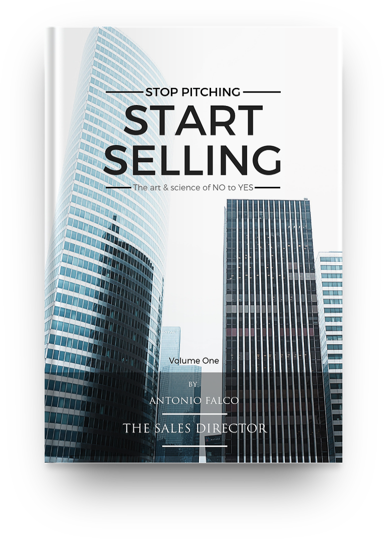FREE SALES BOOK from Antonio Falco - Stop Pitching Start Selling